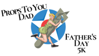 Father's Day 5K- Props to You Dad - Fort Walton Beach, FL - dc2f9223-d7a8-4c62-a1b0-388f041c0b78.png
