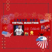 Labor's Day Virtual Marathon - Chicago, IL - Labor_Day_VR_-_SQUARE.jpg