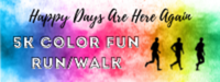 Happy Days Are Here Again 5K Color Fun Run/Walk - South Bend, WA - race113066-logo.bGTMWt.png