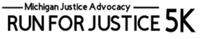 Michigan Justice Advocacy's  Run for Justice - Ann Arbor, MI - race112952-logo.bGR-Vl.png