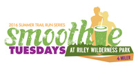 Smoothie Tuesdays 4 Mile Evening Trail Run Series - Coto De Caza, CA - 1649vs_RIR_SmoothieTuesday_final.jpg