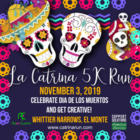 La Catrina 5K Run/Walk - El Monte, CA - LA_CATRINA_RUN_5KM_FLYER_2019-01_new_date.jpg