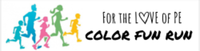 For the Love of PE Color Fun Run - Redlands, CA - race54817-logo.bAu_4F.png