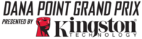 12th Annual Dana Point Grand Prix p/b Kingston Technology - Dana Point, CA - Locked.png