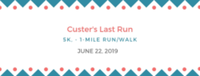 Custer's Last Run 5k, 1-mile fun run/walk - Hardin, MT - race33797-logo.bCO5c3.png