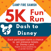 Camp Fire Samish 5K Fun Run - Dash to Disney - Bow, WA - Fun_Run_image_2.png