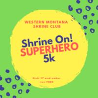 Shrine On! SUPERHERO 5k - Missoula, MT - race72255-logo.bCynG3.png
