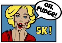 Oh, Fudge! 5K - Denver, CO - Oh_Fudge_no_footer.png