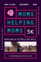 Moms Helping Moms 5k Run/Walk & Stroller Roll - Los Angeles, CA - MHM_2019__1_.jpeg