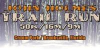 John Holmes Trail Run - Brooksville, FL - https_3A_2F_2Fcdn.evbuc.com_2Fimages_2F61105234_2F65425898707_2F1_2Foriginal.jpg