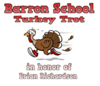18th Annual Barron School 5k Turkey Trot Road Race and Walk in honor of Brian Richardson - Salem, NH - race66730-logo.bBNR1P.png
