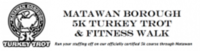MATAWAN BOROUGH 5K TURKEY TROT & FITNESS WALK - Matawan, NJ - race25014-logo.bv7VnO.png