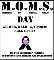 M.O.M.S. DAY 5K run/walk 2020 - 10/18/2020 - RESCHEDULED FROM 5/10/2020 - Ocala, FL - 9e363926-28cf-4e1a-b063-07b97ea12739.png