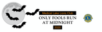Medical Lake Lions Club- Only Fools Run at Midnight 2020 (Virtual Halloween Style) - Medical Lake, WA - race95994-logo.bFw9n9.png