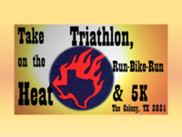 Take on the Heat Triathlon, Run-Bike-Run & 5K - The Colony, TX - race102899-logo.bFQHq2.png