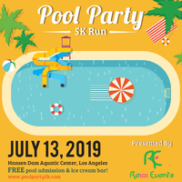 Pool Party 5k & Kids 1K - Los Angeles, CA - 2019_pool_party_FLYER.jpg