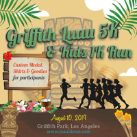 Griffith Park Luau 5K & 10K - Los Angeles, CA - Luau_FLYER_2019.jpg