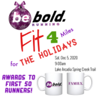 be bold. FIT 4 Miles for the Holidays - Edmond, OK - race103546-logo.bFVQnO.png