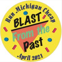 Blast From the Past - Run Michigan Cheap - Any City, Any State, MI - race104937-logo.bF-m2u.png