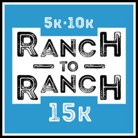 Ranch to Ranch 5,10,15K - Alpine, CA - ranch-to-ranch-patch_no-date.jpg