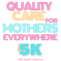 Quality Care for Mothers Everywhere Virtual 5K - Raleigh, NC - mothers__2_.png