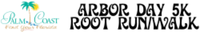 Arbor Day 5K Root Run/Walk - Palm Coast, FL - race30803-logo.byM3Mx.png
